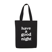 have a good night Tote Bag_BLACK