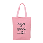 have a good night Tote Bag_PINK